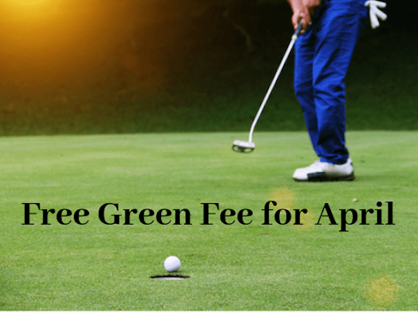 Free Green Fee for April
